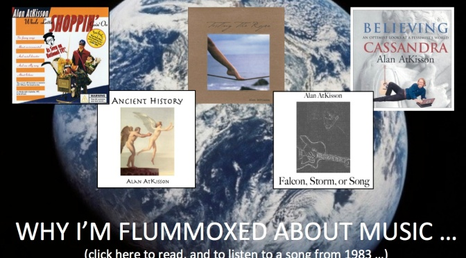 Flummoxed About My Music (plus, a free song)