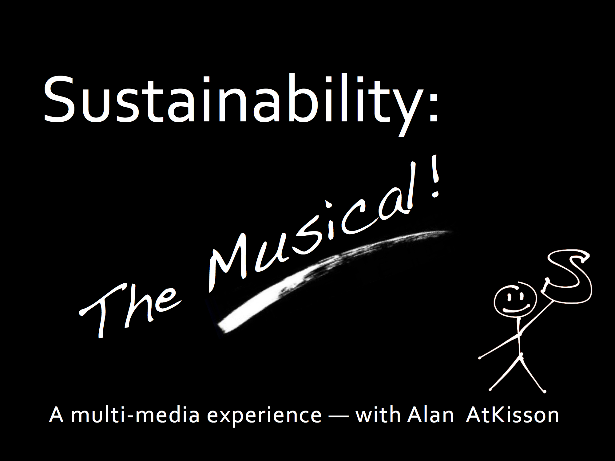 Sustainability: The Musical!